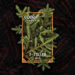 7-713 Пихта (Fir) Cobra La...